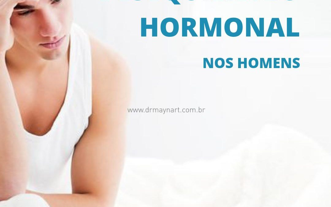 Desequilíbrio hormonal Masculino